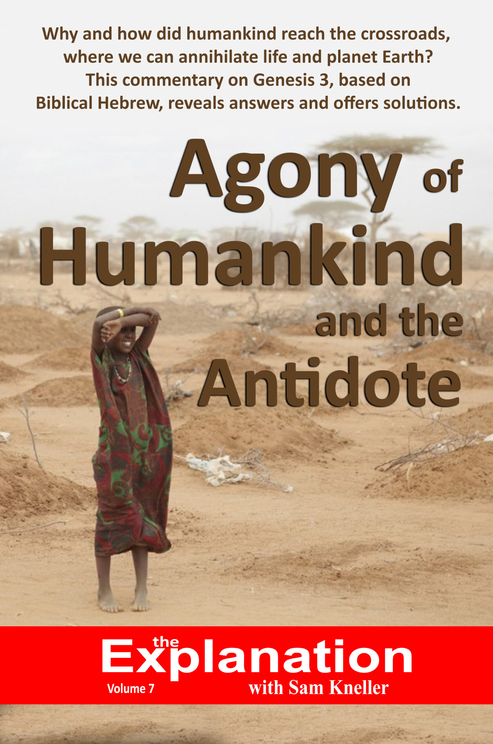 Does the state of the world reflect agony or peace and prosperity? Agony of humankind and the antidote - God doesn't leave His Creation without solutions.