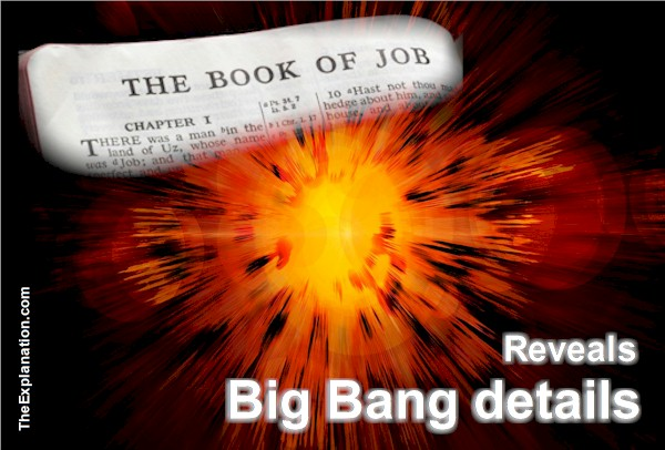 The Book of Job Reveals Details of Big Bang and Formation of the Universe