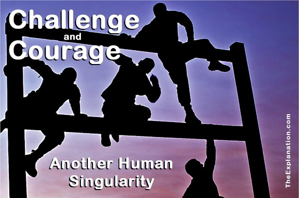 I Challenge you … A Human Trait that Keeps Us Moving Forward