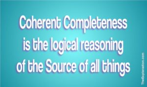 Coherent Completeness is the logical reasoning of the Source of all things
