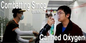 Combatting smog in China with canned Oxygen. A way of raising awareness of what humankind is doing to Earth's atmosphere.