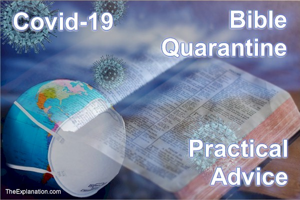 Covid-19 and Bible Quarantine. Is there a relationship? Some practical advice.