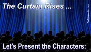 The curtain rises on our Bible drama. Let's present our first characters.