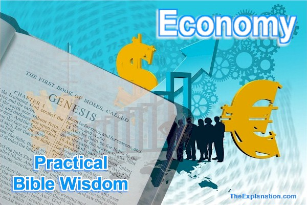 Economy. Practical Bible wisdom for individual and national prosperity.