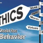 Ethics are the model for behavior. the can be defined as morals, rules, values...
