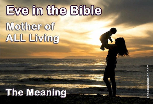 Eve in the Bible. The Meaning and Reality for Today