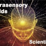 Extrasensory fields. Do they really exist? Are they scientific or just a hoax?