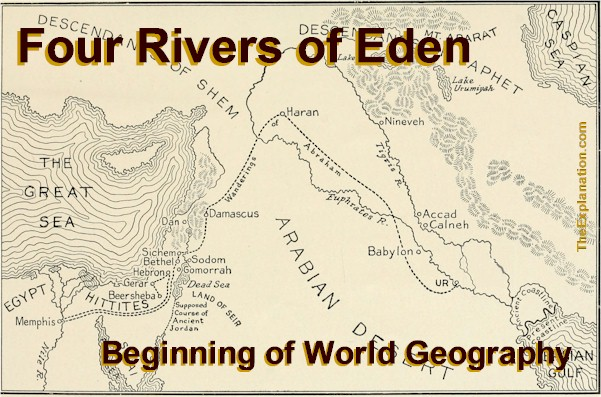 Four Rivers Of Eden Beginning Meaning Of World Geography