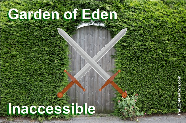 garden-of-eden-inaccessible-to-humanity - The Explanation