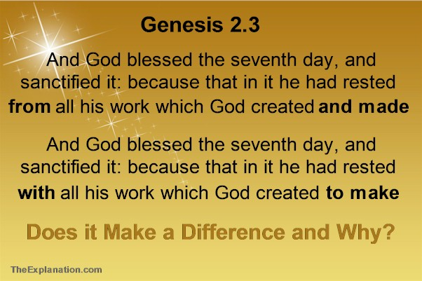 God rested with Adam and Eve, and all his work which He created TO MAKE. Does this additional valid translation make a difference and why?