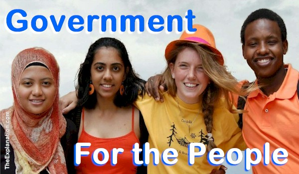 Government for the People. Peace and prosperity for all, that is the goal.