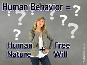 Human behavior is the sum total of our actions expressed following the interconnectivity of our human nature with our free will.