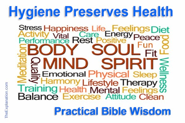 Hygiene Preserves Health. Bible Wisdom Ahead of its Time