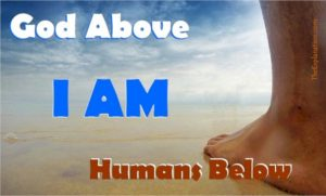 I am. God's sacred name. For spirituality, it's the human wisdom each man and woman can attain.