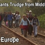 Migrants trudge from Syria, Iraq, Afghanistan, North Africa into Greece, Germany, Austria, Italy, France...