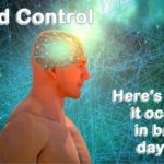 Mind control. It's happening all around us, unbeknownst. here's how and a reminder to protect yourself.