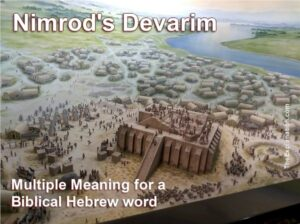 Nimrod's devarim. What are they?