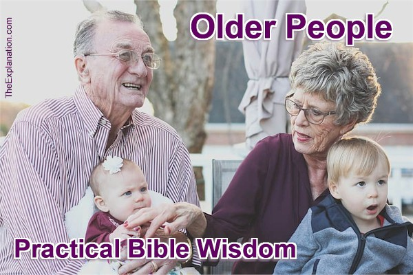 Older People in 21st Century Society. Practical Bible Wisdom