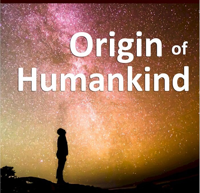 The Explanation Series. Preface to Origin of Humankind