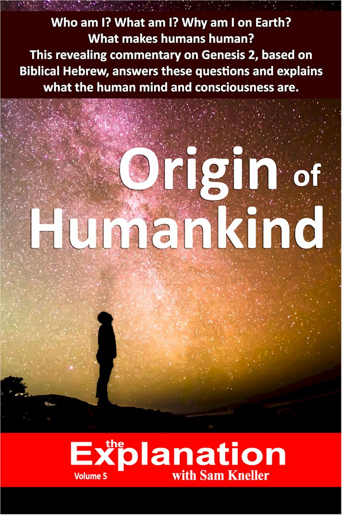The Explanation Series. Who am I? Origin of Humankind, Volume 5 Book cover