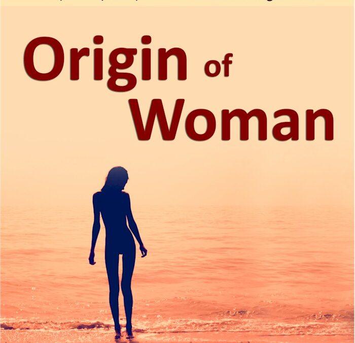 Origin of Woman. Preface. Eight Bible Verses to Explain