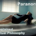 Paranormal activity consists of spiritual phenomena unexplained by normal material means.