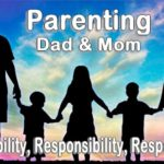 Parenting, father and mother in a marriage have benefits and many responsibilities.