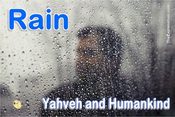Rain. When and why did Yahveh start pouring it down on humankind on Earth?