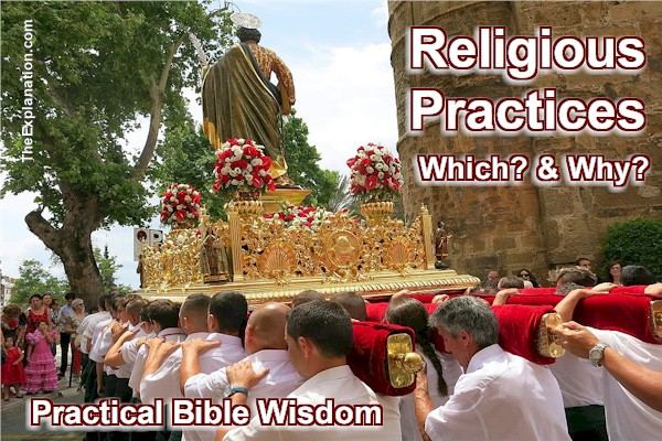Religious Practices – Which are God-Given Today? Why?