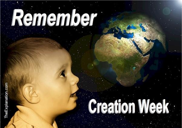 Creation Week Reveals God's Plan. Remember it