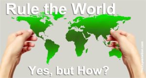 Humankind is to rule the world. That is a given, even an injunction. The question is, How are we going to rule?