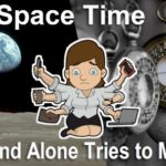 Space time is not just scientific jargon. Only humankind tries to manage their own little corner of space time in the universe