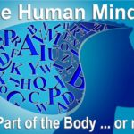 The human mind, where is it located? Is it part of the brain or is it a network that functions throughout the body?