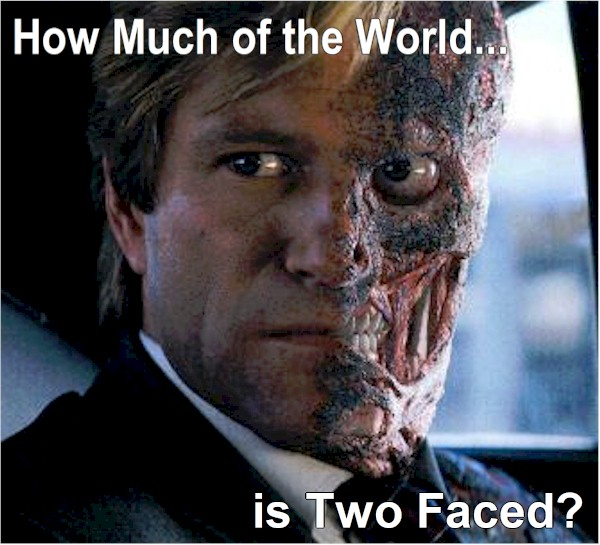 Two faced. When we hear about situations... how long has it been two faced? are we aware of both sides? Or do we hide one of them?