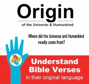 Understand Bible Verses in their original language to grasp their full meaning.