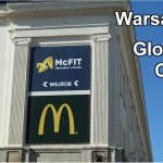 Warsaw is a 'global city' with the presence of 2 contradictory giants: An American fastfood chain and a German fitness center.