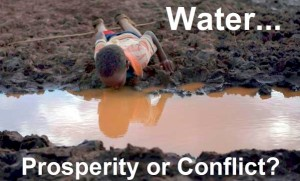 Water is essential for simple existence, even more so for prosperity... but is also a source of conflict