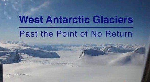 West Antarctic Ice Sheet Collapse. It looks like we've past the point of no return.