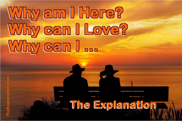 Why Am I Here? Here's How we'll reach The Explanation