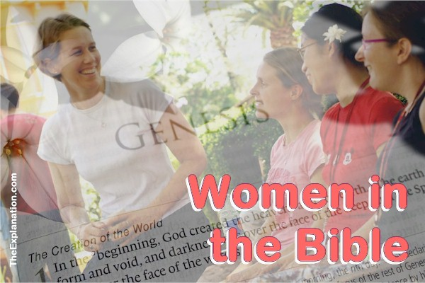 Women in the Bible, the Strangest Creation Story. Why?