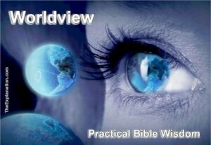 Worldview. How we see the world through our own eyes. What's our focus and how do we know it's correct?